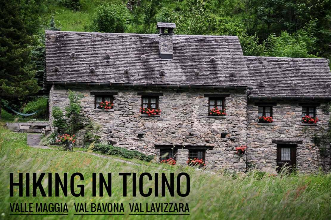 Hiking in Valle Maggia and Val Bavona to the Basodino hut in Switzerland