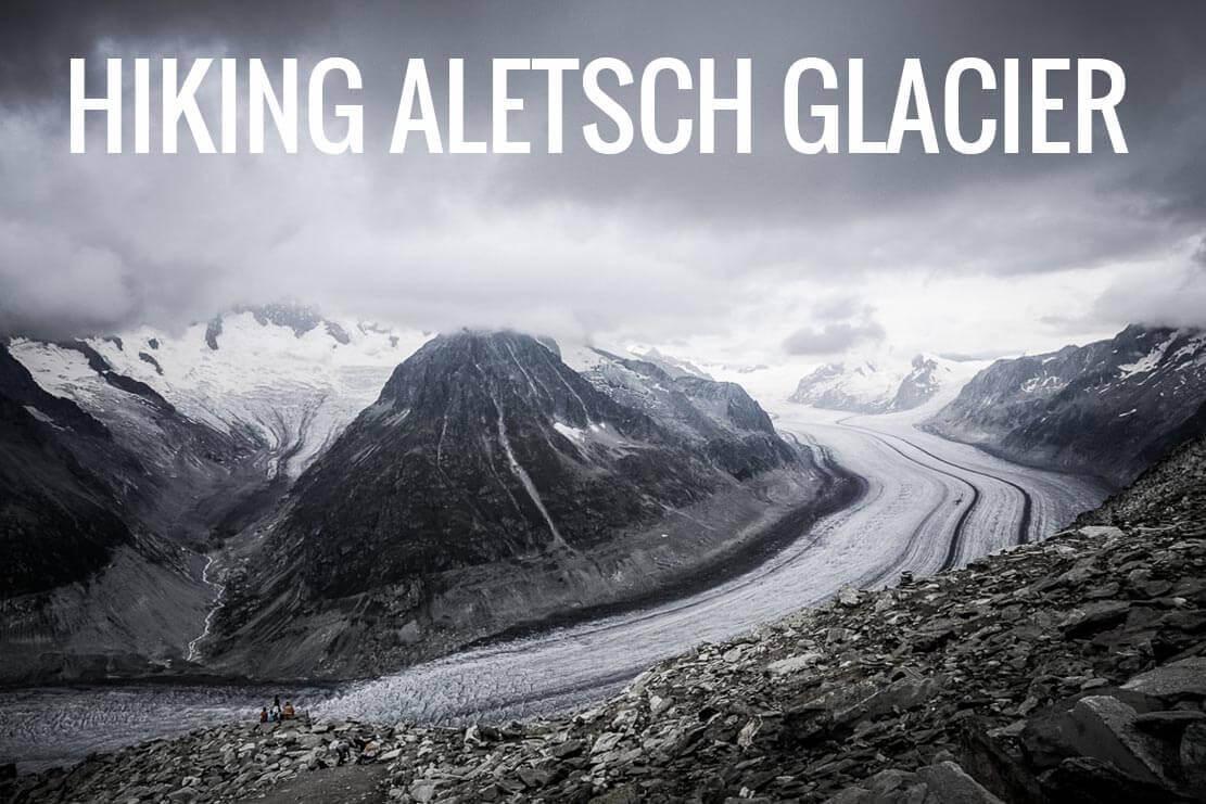 Aletsch Glacier, hike in Switzerland