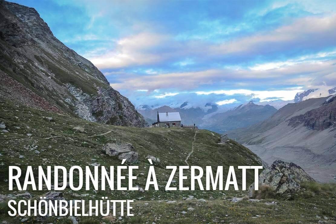 Randonnée en Valais, Suisse à la cabane de Schönbiel (Schönbielhütte) de Zermatt