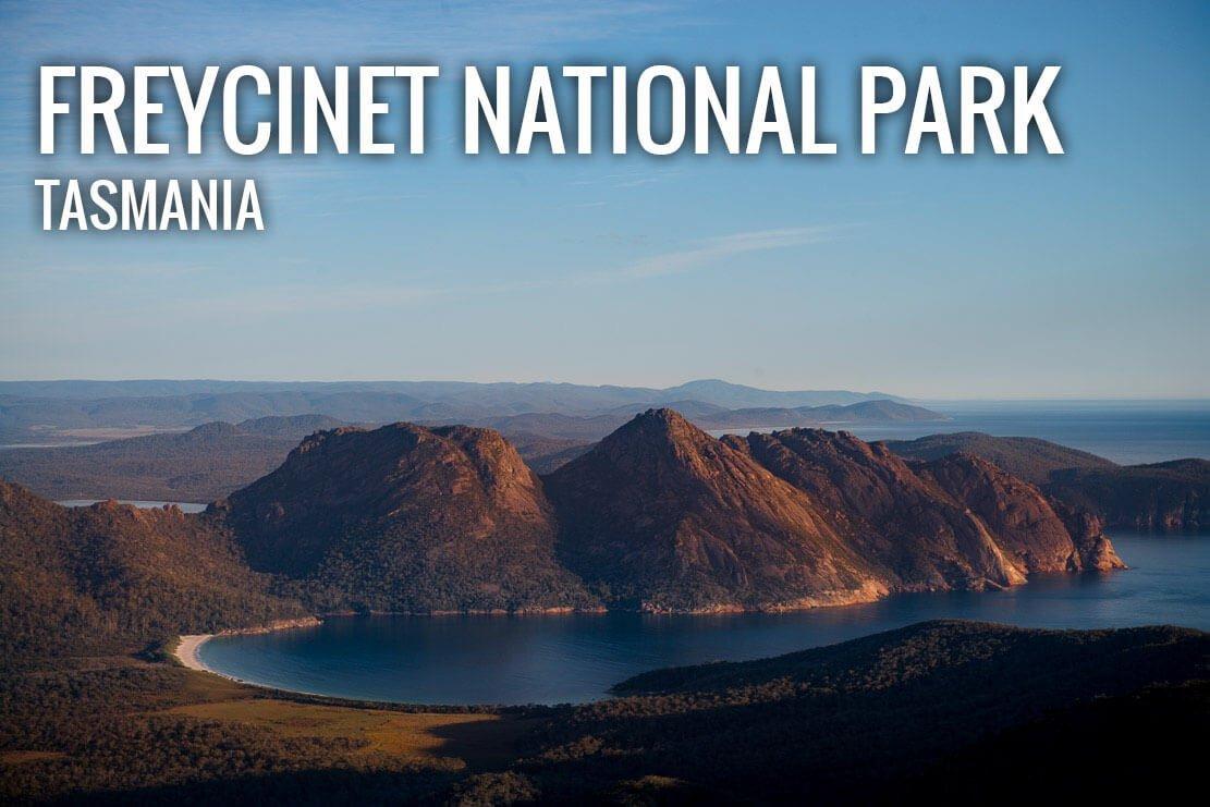 Freycinet Peninsula Circuit in Freycinet National Park in Tasmania